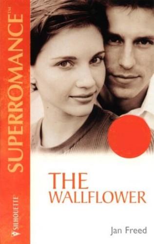 The Wallflower By Jan Freed