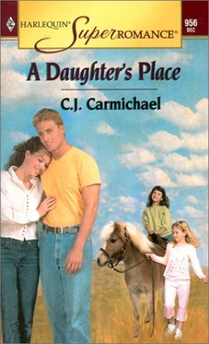 A Daughter's Place By C J Carmichael