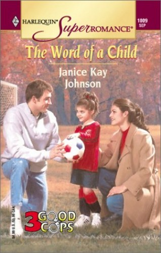 The Word of a Child By Janice Kay Johnson