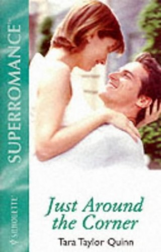 Just Around the Corner By Tara Taylor Quinn