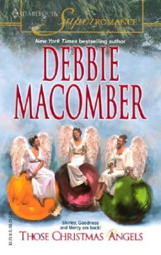 Those Christmas Angels (Mills & Boon Superromance) By Debbie Macomber