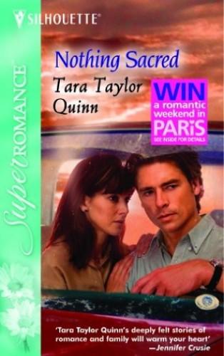 Nothing Sacred By Tara Taylor Quinn
