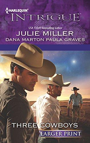 Three Cowboys By Paula Graves