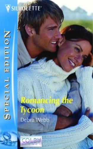 Romancing the Tycoon By Debra Webb