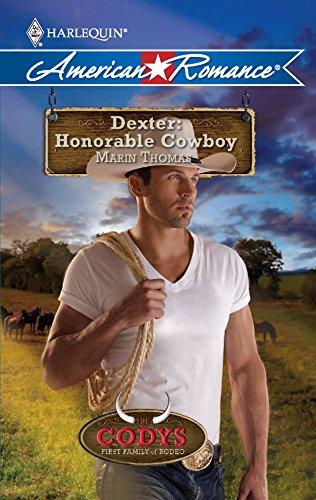 Dexter: Honorable Cowboy By Marin Thomas