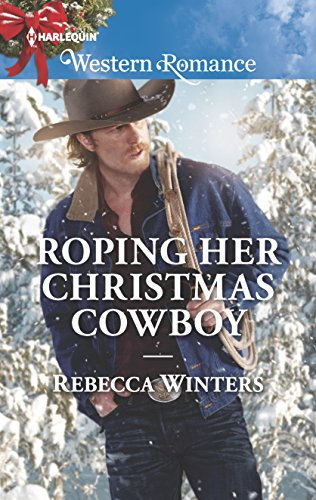Roping Her Christmas Cowboy By Rebecca Winters
