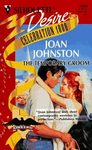The Temporary Groom By Joan Johnston