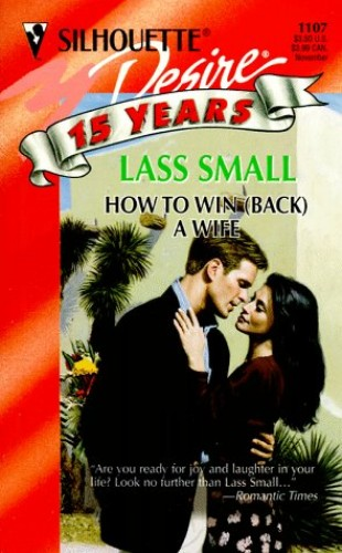 How To Win (back) A Wife By Lass Small