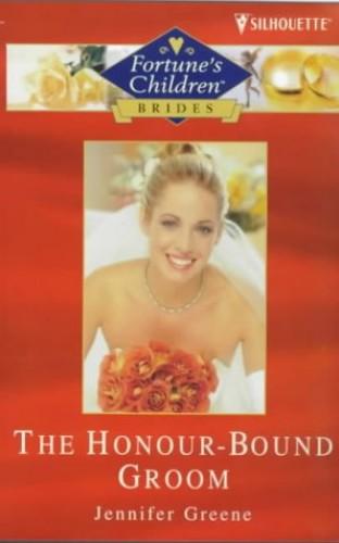 The Honour Bound Groom By Jennifer Greene