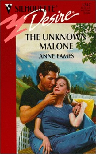 The Unknown Malone By Anne Eames