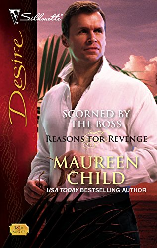 Scorned by the Boss By Maureen Child