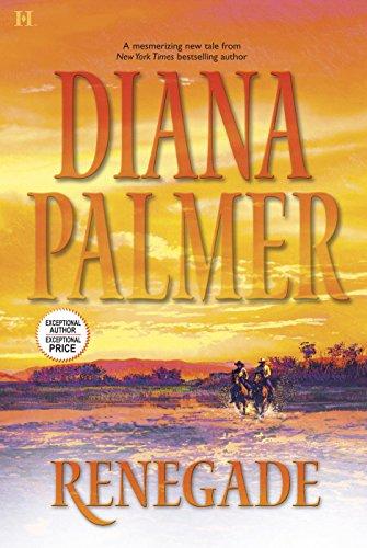 Renegade By Diana Palmer