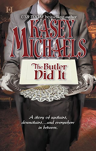 The Butler Did It By Kasey Michaels
