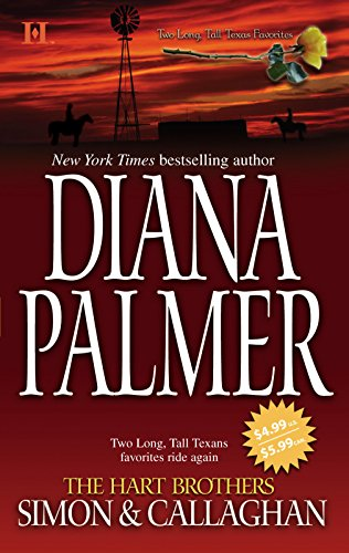 The Hart Brothers Simon & Callaghan By Diana Palmer