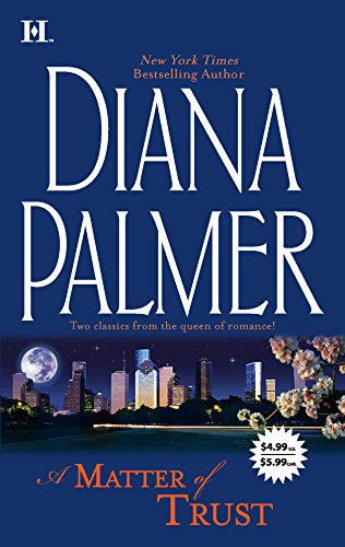 A Matter of Trust By Diana Palmer