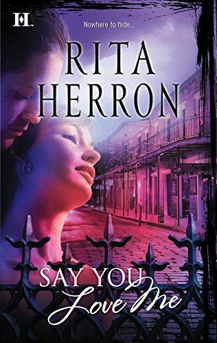 Say You Love Me By Rita Herron
