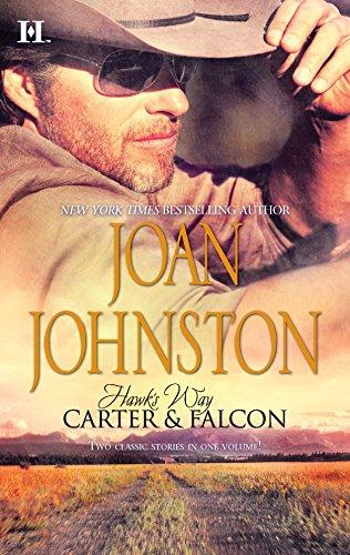 Hawk's Way: Carter & Falcon By Joan Johnston
