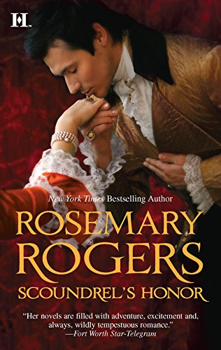 Scoundrel's Honor By Rosemary Rogers (Publishing Director, E-map Healthcare Open Learning, London, UK)