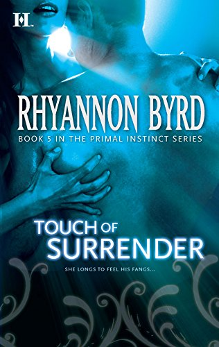 Touch of Surrender By Rhyannon Byrd