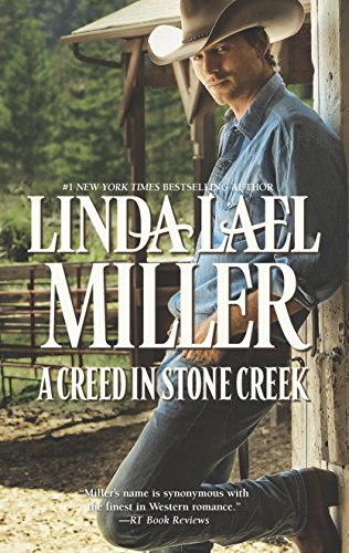 A Creed in Stone Creek By Linda Lael Miller