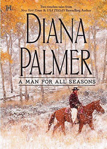 A Man for All Seasons By Diana Palmer