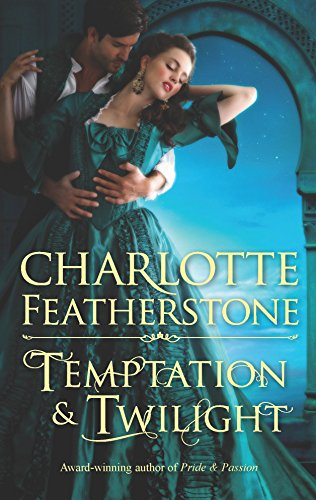 Temptation & Twilight By Charlotte Featherstone