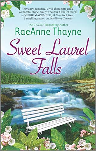 Sweet Laurel Falls By Raeanne Thayne