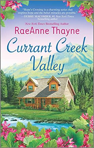 Currant Creek Valley By Raeanne Thayne