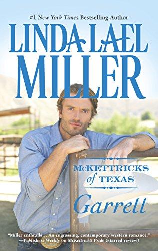 McKettricks of Texas: Garrett By Linda Lael Miller