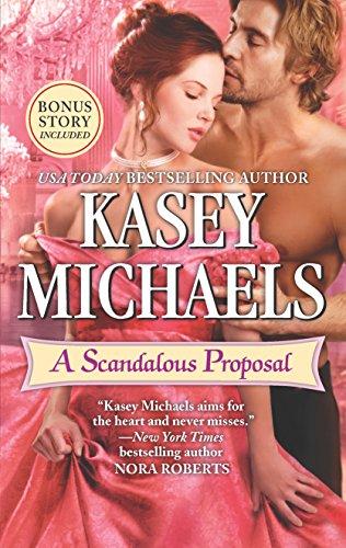 A Scandalous Proposal By Kasey Michaels