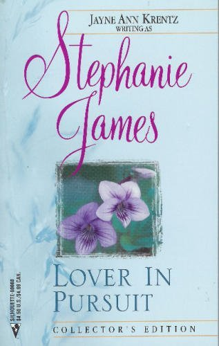 Lover in Pursuit By Stephanie James
