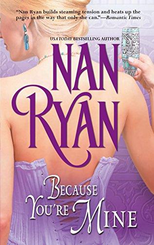 Because You're Mine By Nan Ryan