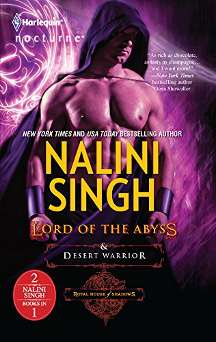 Lord of the Abyss and Desert Warrior By Nalini Singh