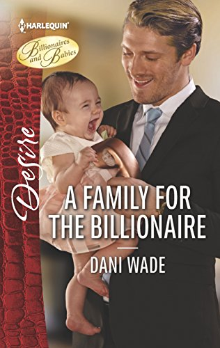 A Family for the Billionaire By Dani Wade