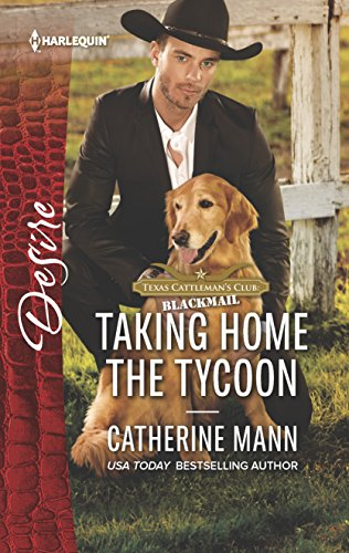 Taking Home the Tycoon By Catherine Mann