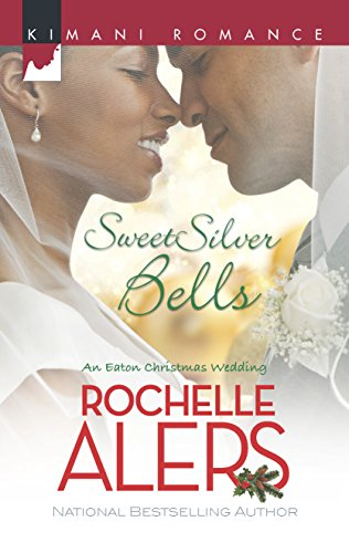 Sweet Silver Bells By Rochelle Alers