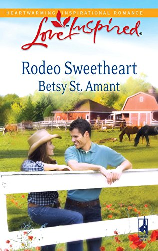 Rodeo Sweetheart By Betsy St Amant