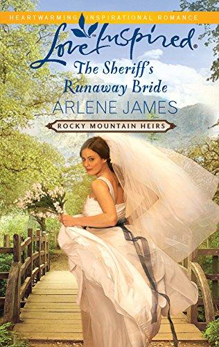 The Sheriff's Runaway Bride By Arlene James