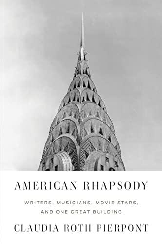 American Rhapsody by Claudia Roth Pierpont