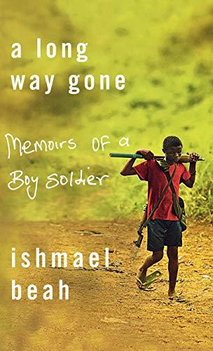 A Long Way Gone von Ishmal Beah
