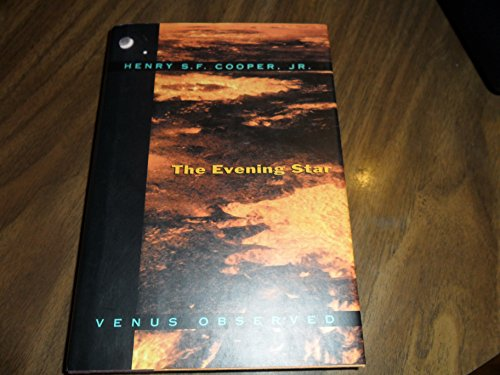 The Evening Star By Professor Henry S F Cooper