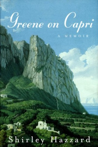 Greene on Capri von Shirley Hazzard