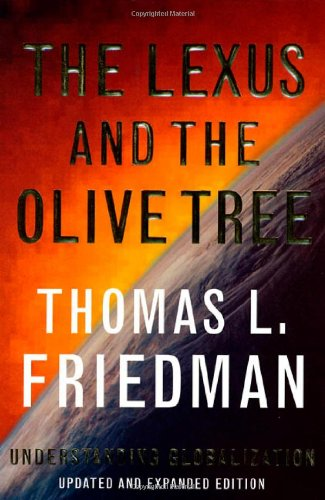 The Lexus and the Olive Tree By Thomas L Friedman