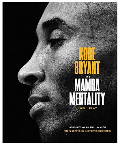 The Mamba Mentality By Kobe Bryant