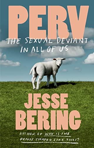 Perv By Jesse Bering (Queen's University, Belfast)