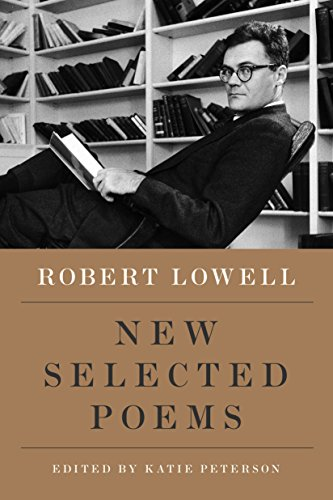 New Selected Poems By Robert Lowell