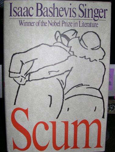 Scum By Isaac Bashevis Singer