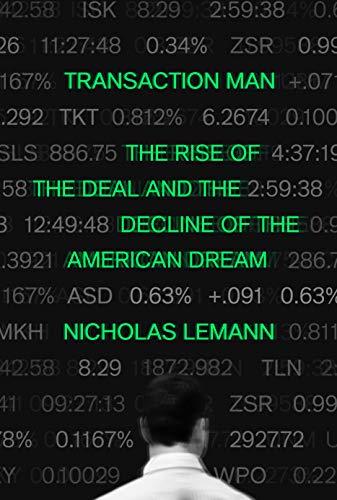 Transaction Man By Nicholas Lemann