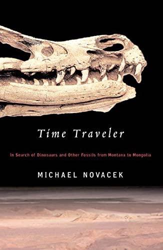 Time Traveler By Michael J. Novacek