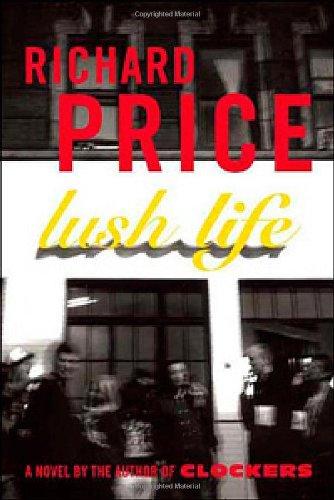 Lush Life By Richard Price